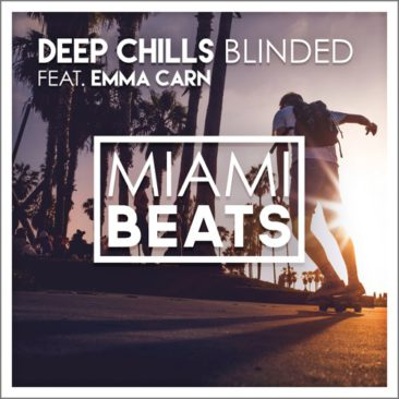Deep Chills ft. Emma Carn – Blinded